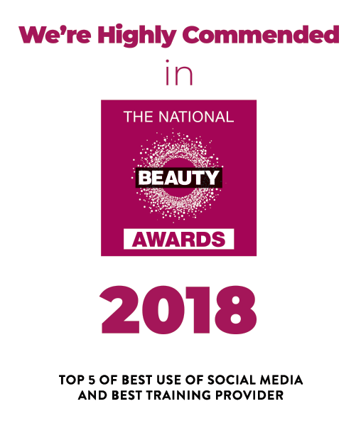 Highly commended Beauty Award for ranked Top 5 in Best Use of Social media and Best Training provider