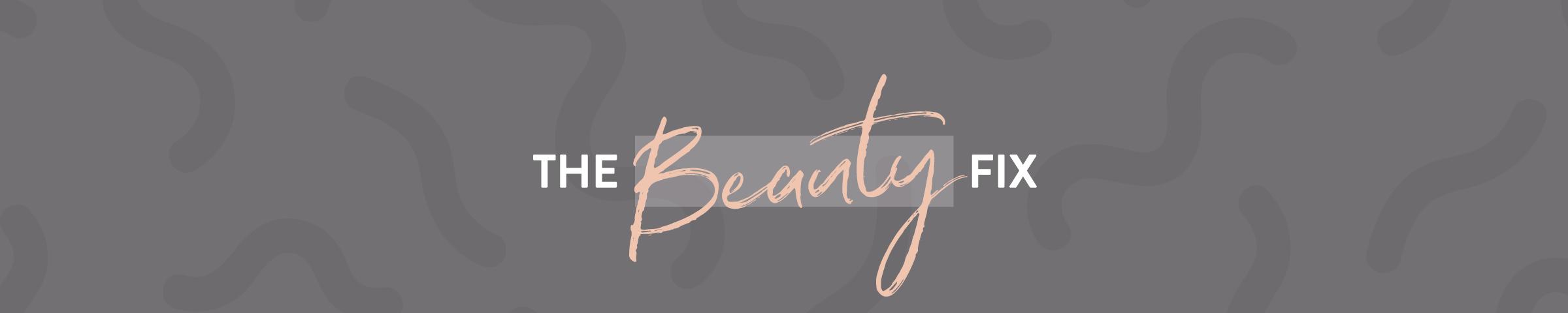 The Beauty Fix