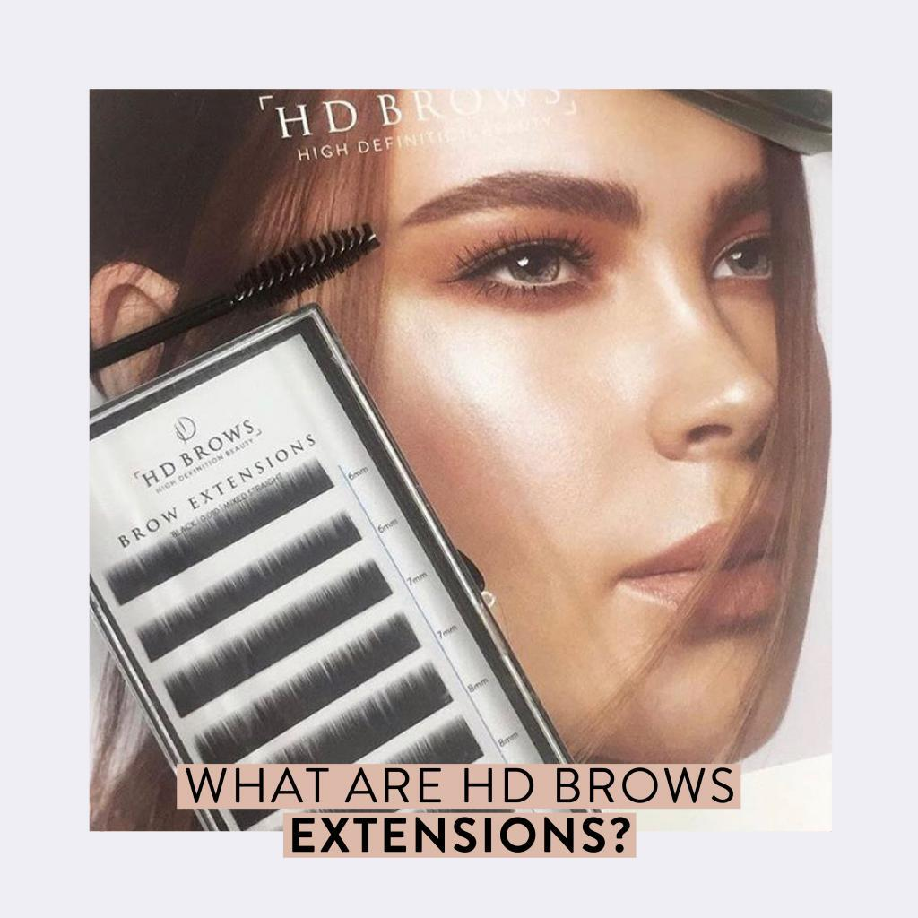 What Are Hd Brows Extensions Hd Brows Blog